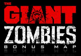 Giant Zombies Bonus Map